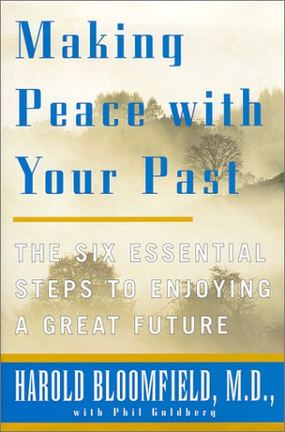 9780060195281: Making Peace With Your Past: The Six Essential Steps to Enjoying a Great Future