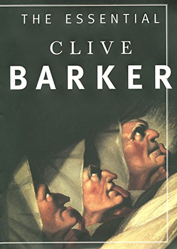 The Essential Clive Barker: Selected Fiction (0060195290) by Barker, Clive