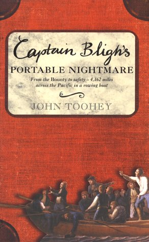 9780060195328: Captain Bligh's Portable Nightmare: From the Bounty to Safety--4,162 Miles Across the Pacific in a Rowing Boat