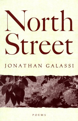 North Street: Poems: Galassi, Jonathan