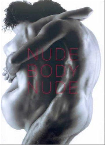 9780060195526: Nude Body Nude