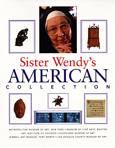 Sister Wendy's American Collection (0060195568) by Beckett, Wendy; Toby Eady, Associates