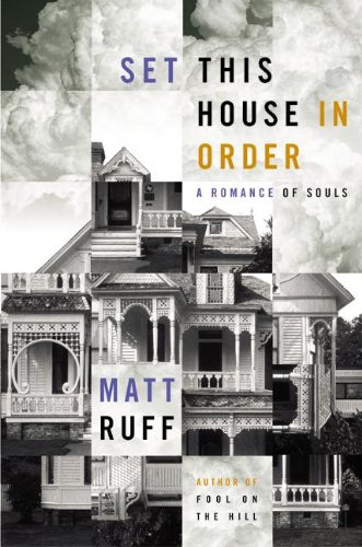 9780060195625: Set This House in Order: A Romance of Souls