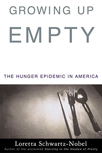 9780060195632: Growing Up Empty: The Hunger Epidemic in America
