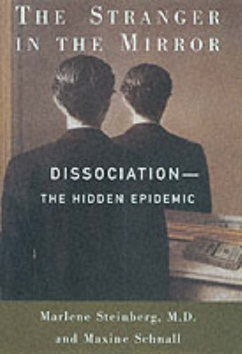9780060195649: THE STRANGER IN THE MIRROR: Dissociation: The Hidden Epidemic