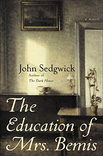 The Education of Mrs. Bemis: Sedgwick, John