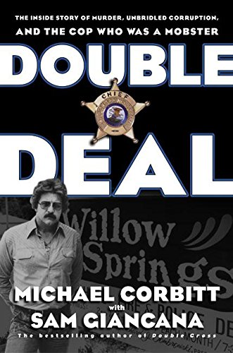 9780060195854: Double Deal: The Inside Story of Murder, Unbridled Corruption, and the Cop Who Was a Mobster