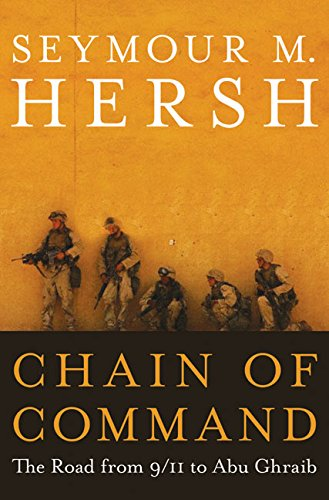 9780060195915: Chain Of Command: The Road From 9/11 To Abu Ghraib