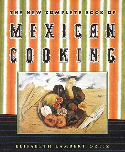 9780060195991: The New Complete Book of Mexican Cooking