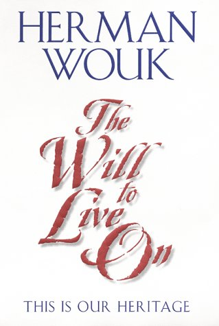 9780060196080: The Will To Live On: This is Our Heritage