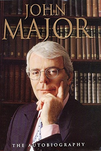 9780060196141: John Major: The Autobiography