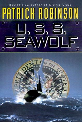U.S.S. Seawolf: Robinson, Patrick