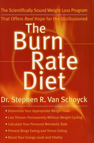 9780060196370: The Burn Rate Diet: The New Mind-Body Treatment for Permanent Weight Control