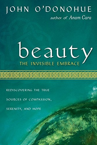 9780060196431: Beauty: The Invisible Embrace