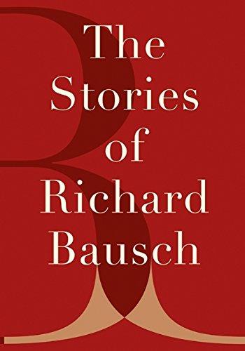 9780060196493: The Stories of Richard Bausch