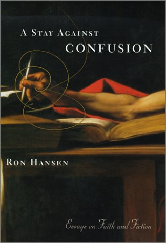 9780060196660: A Stay Against Confusion: Essays On Faith And Fiction
