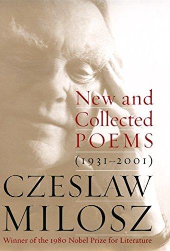 NEW AND COLLECTED POEMS (1931 - 2001): Milosz, Czeslaw