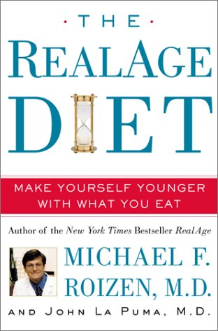 9780060196790: The RealAge Diet: Make Yourself Younger with What You Eat
