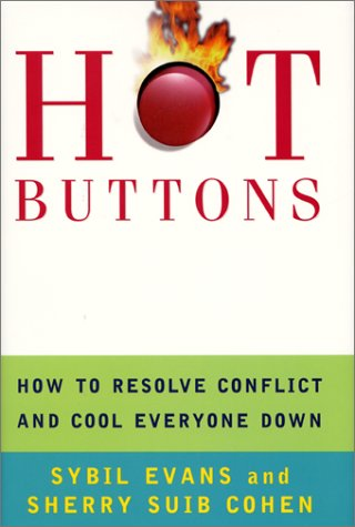 9780060196998: Hot Buttons: How to Resolve Conflict and Cool Everyone Down