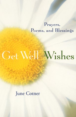 9780060197056: Get Well Wishes: Prayers, Poems and Blessings