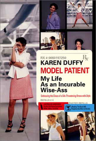 9780060197254: Model Patient: My Life as an Incurable Wise-ass