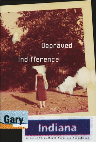 9780060197261: Depraved Indifference