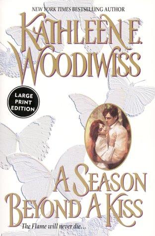 9780060197308: A Season Beyond A Kiss