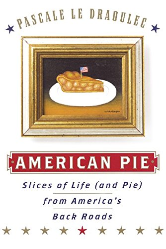 9780060197360: American Pie: Slices of Life (and Pie) from America's Back Roads