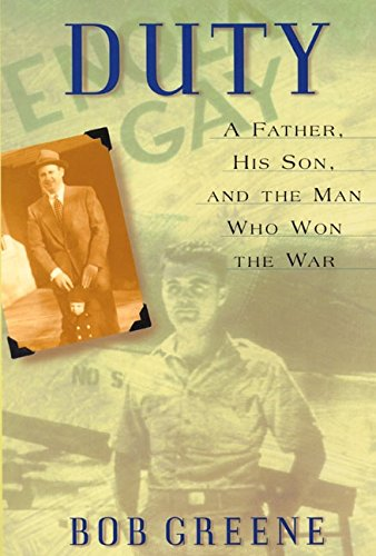 9780060197551: Duty: A Father, His Son, And the Man Who Won the War