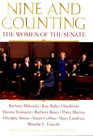 9780060197674: Nine and Counting: The Women of the Senate