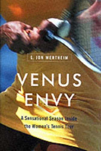 9780060197742: Venus Envy: A Sensational Season Inside the Women's Tennis Tour