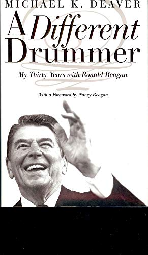 9780060197841: A Different Drummer: My Thirty Years with Ronald Reagan