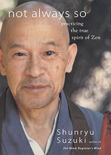 9780060197858: Not Always So: Practicing the True Spirit of Zen