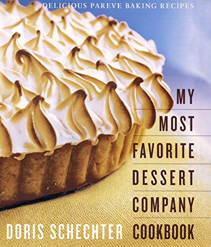 9780060197865: My Most Favourite Desert Company Cookbook: Delicious Pareve Baking Recipes