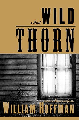 WILD THORN (SIGNED): Hoffman, William