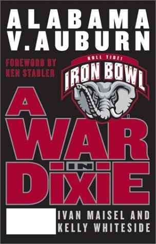9780060198008: A War in Dixie: Alabama V. Auburn