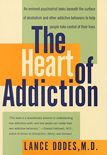 9780060198114: The Heart of Addiction: A New Approach to Understanding and Managing Alcoholism and Other Addictive Behaviors