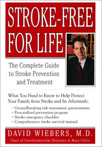 9780060198237: Stroke-Free For Life: The Complete Guide to Stroke Prevention and Treatment