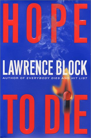 Hope to Die (Matthew Scudder Mysteries): Block, Lawrence