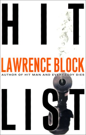 HIT LIST: Block, Lawrence.