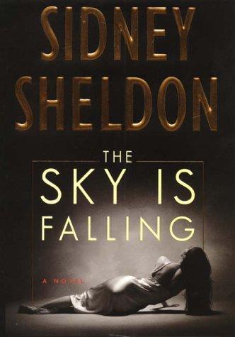 9780060198343: The Sky Is Falling: A Novel