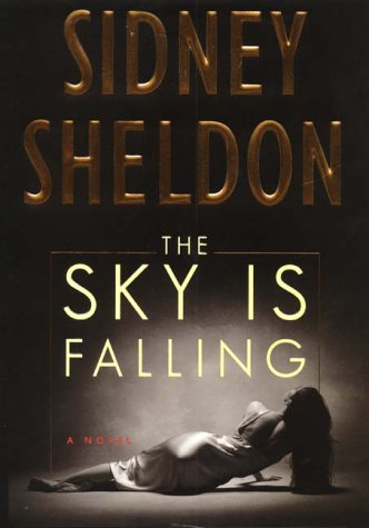9780060198343: The Sky Is Falling: A Novel