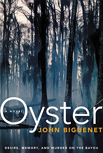 Oyster: A Novel (SIGNED, FIRST PRINTING)