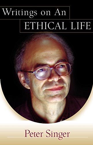 9780060198381: Writings on an Ethical Life