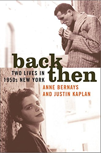 9780060198558: Back Then: Two Lives in 1950s New York