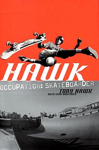 Hawk: Occupation: Skateboarder: Hawk, Tony