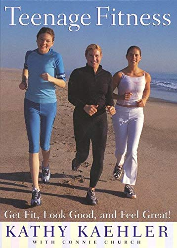 9780060198633: Teenage Fitness: Get Fit, Look Good, and Feel Great!