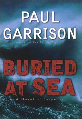 9780060198671: Buried at Sea: A Novel of Suspense