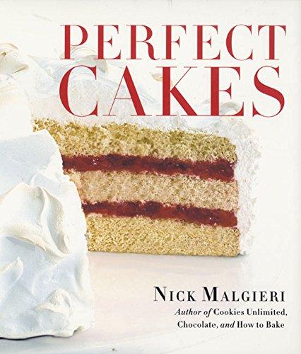 Perfect Cakes (0060198796) by Nick Malgieri