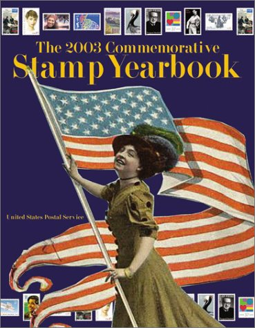 9780060198992: The 2003 Commemorative Stamp Yearbook